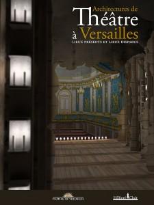 architecture-exposition-catalogue-classiquenews-critique-compte-rendu-presentation-theatres-de-spectacles-versailles-COUV