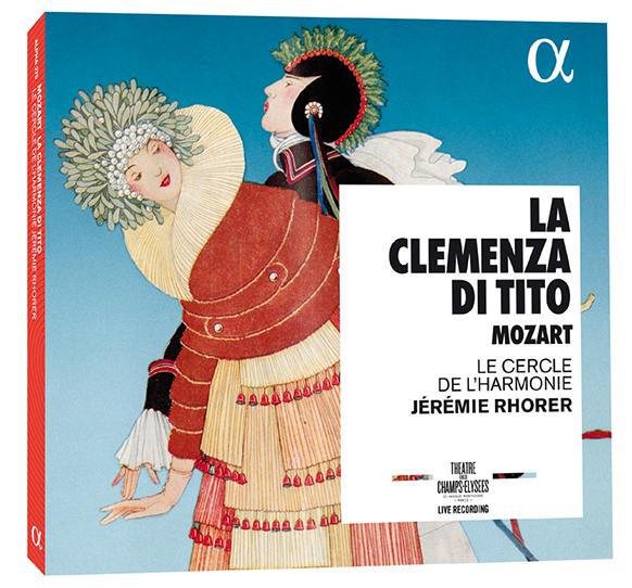titus-mozart-rhorer-cercle-de-l-harmonie-cd-mozart-review-classiquenews-critique-cd-classiquenews-CP-ALPHA270---CLEMENCE-TITUS---Rhorer