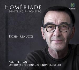 HOMERIADE Ulysse homere robin renucci martin romberg clic de classiquenews janvier 2017 choc kla033couv_low