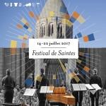 saintes festival 2017 festival estival de Saintes presentation selction temps forts par CLASSIQUENEWS mars 2017 Visuel-festival-2017-BD