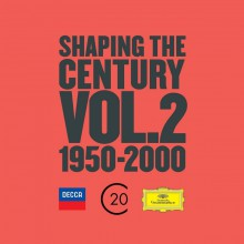 cd shaping the century volume 2 decca deutsche grammophon 25 cd review cd critique classiquenews F9355F0A9033B6003347AE28009F45BC