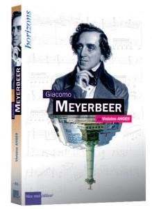 meyerbeer-annonce-livre-par-classiquenews-giacomo-meyerbeer-bleu-nuit-editeur-clic-de-classiquenews