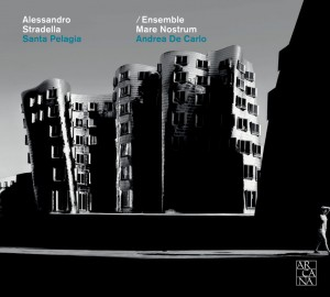 stradella santa-Pelagia andrea de carlo ronerta mameli sergio foresti cd review cd compte rendu cd critique-1030x927