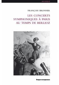 BRONNER francois concerts parisiens les-concerts-symphoniques-a-paris-au-temps-de-berlioz classiquenews critique.jpg