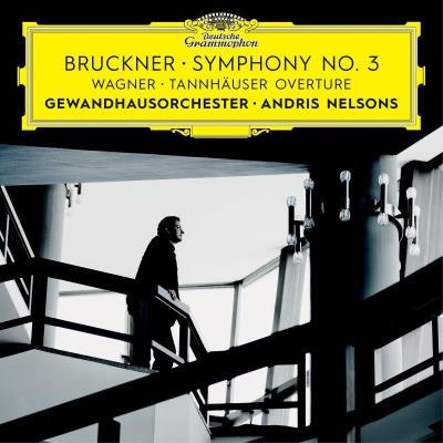 NELSONS andris cd critique cd review classiquenews CLIC de classiquenews Bruckner-Symphony-number-3-Wagner-Tannhauser-Overture