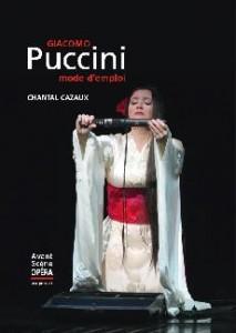 Puccini avant scene opera puccini mode d emploi annonce critique review livre avant scene opera presentation  classiquenews 2423-1