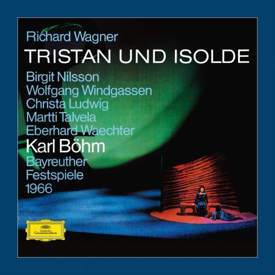 wagner bohm tristan und isolde deutesche grammophon 1966 nilsson windgassen ludwig Bayreuth
