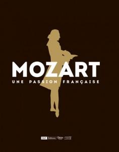 Mozart une passion française, exposition annonce présentation par classiquenews