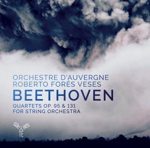 beethoven-orchestre-auvergne-roberto-fores-veses-cd-critique-presentation-cd-par-classiquenews-clic-de-classiquenews-quatuors-de-beethoven
