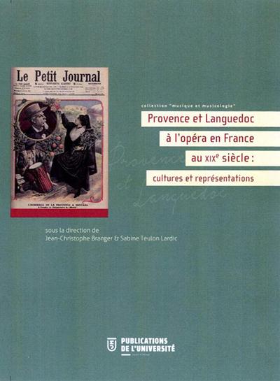 provence-et-languedoc-e-lopera-en-france-au-XIX-gounod-saint-saens-cultures-et-representations-compte-rendu-critique-par-classiquenews