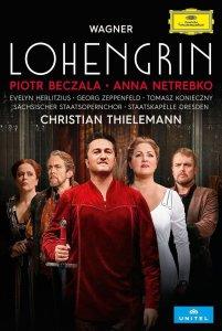 wagner lohengrin dresde dvd deutsche grammophon anna netrebko piotr beczala par classiquenews
