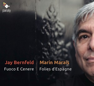 marais-marin-jay-bernfeld-fuoco-e-cenere-viole-cd-paraty-presentation-announce-review-critique-cd-par-classiquenews-29-septembre-2017