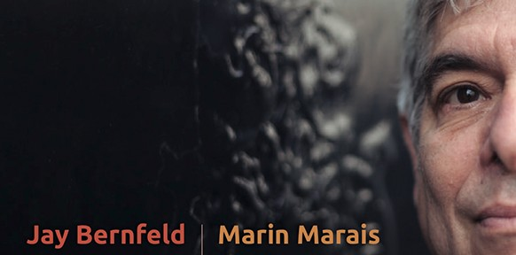 marais-marin-jay-bernfeld-fuoco-e-cenere-viole-cd-paraty-presentation-announce-review-critique-cd-par-classiquenews-29-septembre-2017
