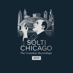 solti chicago presentation review par classiquenews