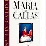 callas maria assouline tom wolf review critique par classiquenews