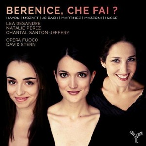 cd berenice que fai opera fuoco lea desandre natalie perez david stern cd review cd critique annonce presentation APARTE reviw cd critique par classiquenews 600_berenice