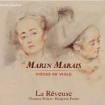MARAIS MARIN pieces de viole cd la reveuse critique cd review cd par classiquenews 927bce66-9c57-41c3-ad24-f59205758d34