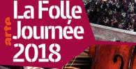 arte-folle-journee-2018-concerts-tele-difussion-tele-concerts-presentation-bilan-sur-classiquenews