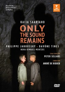dvd saariaho only the sound remains opera sellars de ridder dvd erato review dvd critique dvd par classiquenews erato9029575395