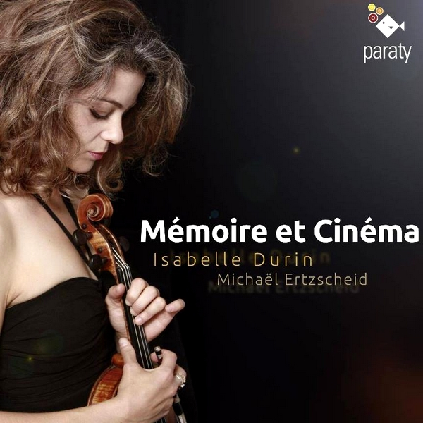 DURIN memoire et cinema cd presentation par classiquenews critique annonce presentation video Paraty-HarmoniaMundi