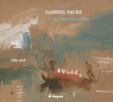 EIDI billy gabriel faure les treize barcarolles timpani cd review critique cd par classiquenews BEidi-362x325