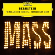 MASS BERNSTEIN cd deutsche grammophon nezet seguin annonce preview cd critique cd review par classiquenews 53A5318012E91B9E631A0470CF7B342F