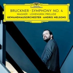 bruckner andris nelsons symphony n 3 gewandhaus orchester cd review critique par classiquenews 0028947975779