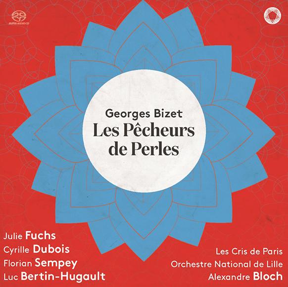 cd-pentatone-les-pecheurs-de-perles-bizet-orch-national-de-lille-alexandre-bloc-fuchs-dubois-sempey-les-cris-de-paris-annonce-cd-evenement-par-classiquenews