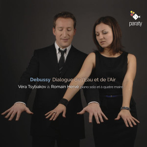 debussy dialogue de leau et de la mer cd paraty romain herve vera tsybakova review cd annonce et critique cd par classiquenews g75l2u40dzjlb_600