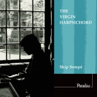sempe skip paradizo the virigin harpsichord cd review critique de cd par classiquenews