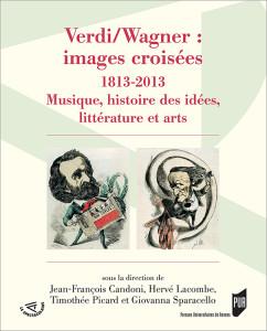 verdi wagner images croisees PURENNES livre critique presentation par classiquenews
