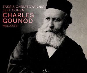 GOUNOD-melodies-tassis-christoyannis-critique-cd-review-cd-par-classiquenews