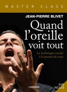 livre blivet critique du livre par classiquenews Quand-l-oreille-voit-tout