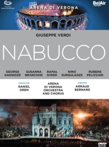 nabucco-oren-arnaud-bernard-verona-juil-2017-critique-dvd-dvd-review-par-classiquenews