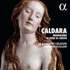 maddalena ai piedi di cristo caldaia damien guillon cd critique par classiquenews