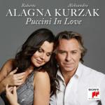 PUCCINI-in-love-alagna-kurzak-duetto-love-amour-cd-critique-annonce-par-classiquenews-sony-classical-1-cd-CLIC-de-classiquenews