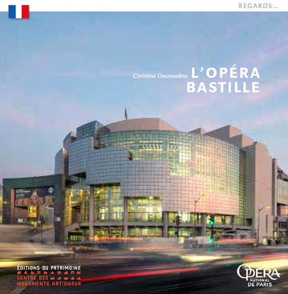 opera-bastille-editions-du-patrimoine-opera-de-paris-regards-critique-livre-par-classiquenews