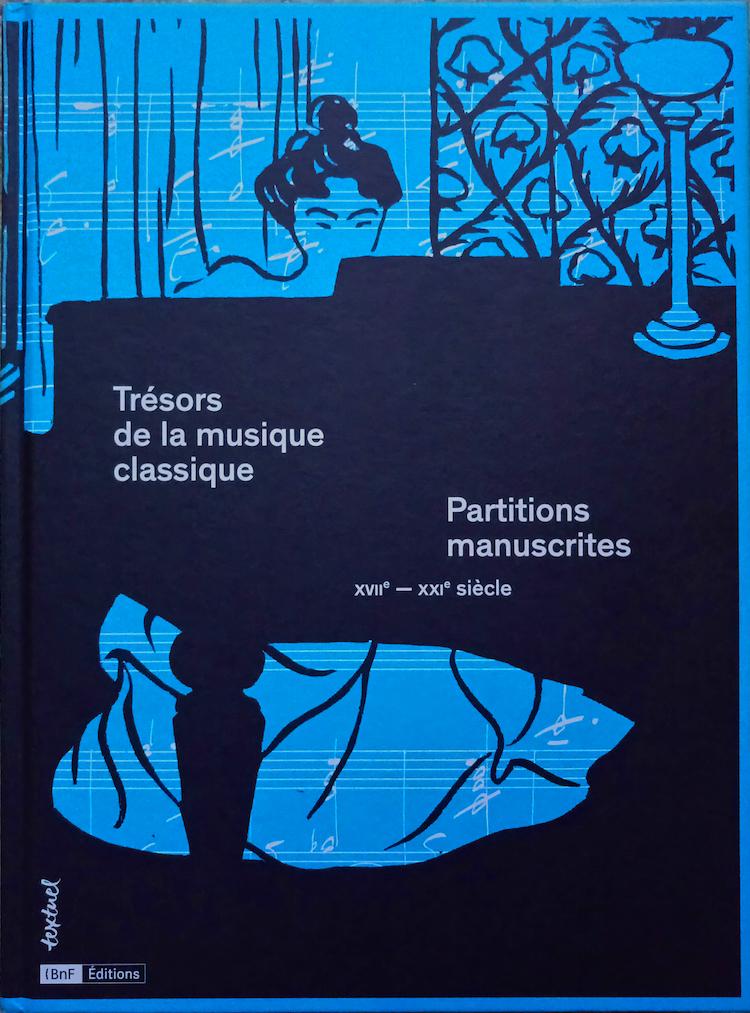 tresors-de-la-musique-classique-BNF-TEXTUEL-catalogue-LIVRE-evenement-par-classiquenews-CLIC-de-classiquenews