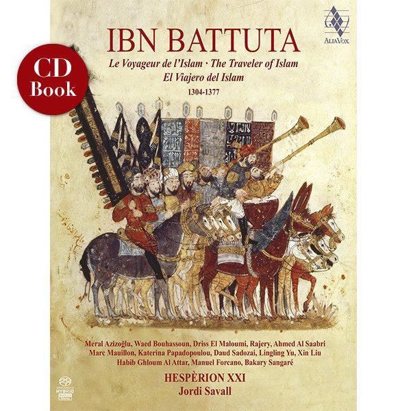 IBN BATTUTA voyageur de l islam jordi savall critique cd classiquenews AVSA9930 Ibn Battura critique cd review classiquenews