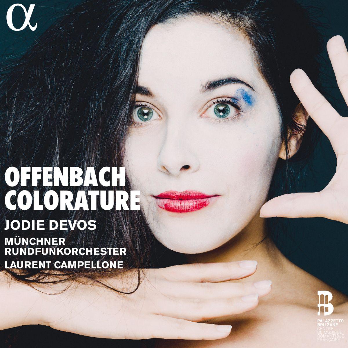 OFFENBACH coloratoure cd opera concert critique cd review cd classiquenews