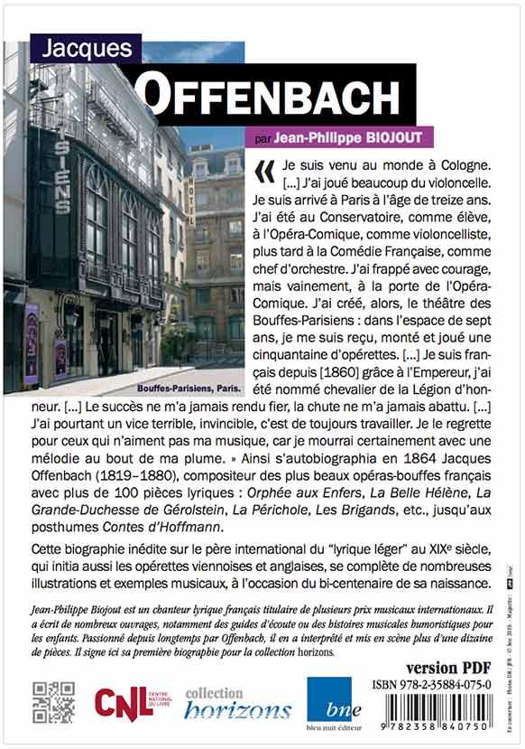 offenbach-jacques-jean-philippe-biojout-biographie-bleu-nuit-editeur-collection-horizons-critique-livre-offenbach-2019-par-classiquenews