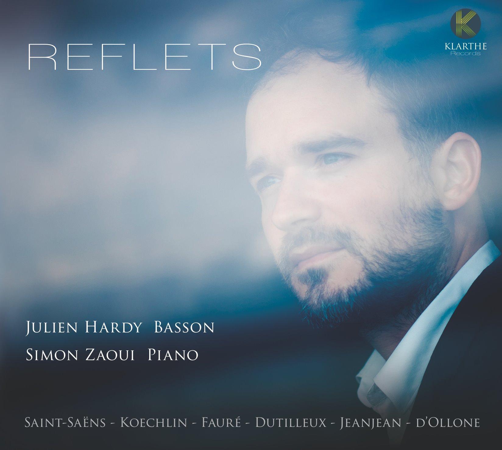 reflets julien hardy cd critique annonce concert classiquenews kla032couv_low