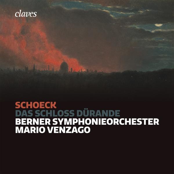 schoeck das schloss durande mario venzago 3 cd claves critique annonce review opera classiquenews musique classique actualite s infos