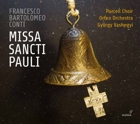 conti-cd-missa-sancti-pauli-gyorgyi-vashegyi-purcell-choir-orfeo-orchestra-cd-critique-cd-review-critique-cd-par-clasiquenews-CLIC-de-classiquenews