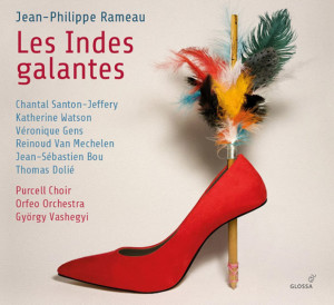 rameau-indes-galantes-gyrorgy-vashegyi-cd-glossa-critique-cd-classiquenews-opera-baroque