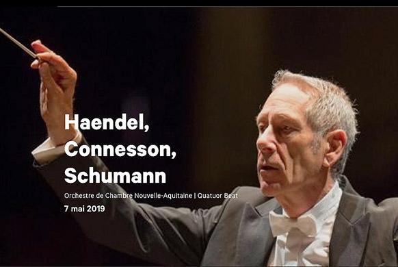 POITIERS : concert Haendel, Connesson, Schumann au TAP