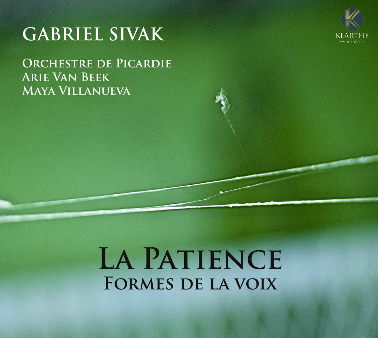 Patience gabriel sivak cd klarthe critique classiquenews