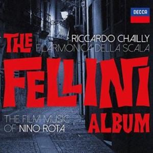 fellini nino rota riccardo chailly filarmonica della scala cd decca critique cd review cd classiquenews mai 2019 1540-1