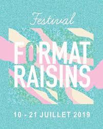 format raisins 2019 festival evenement par classiquenews