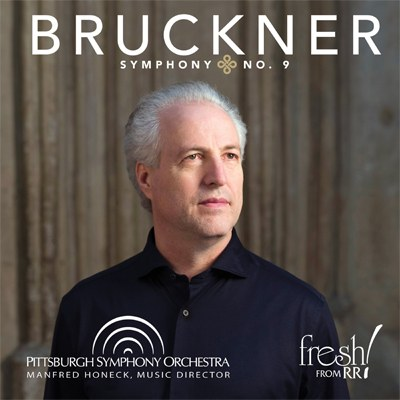 bruckner-symphony-no-9 pittsburgh symphony orchestra cd annonce critique cd review cd classiquenews critique cd opera symphonies symphonies musique classique news